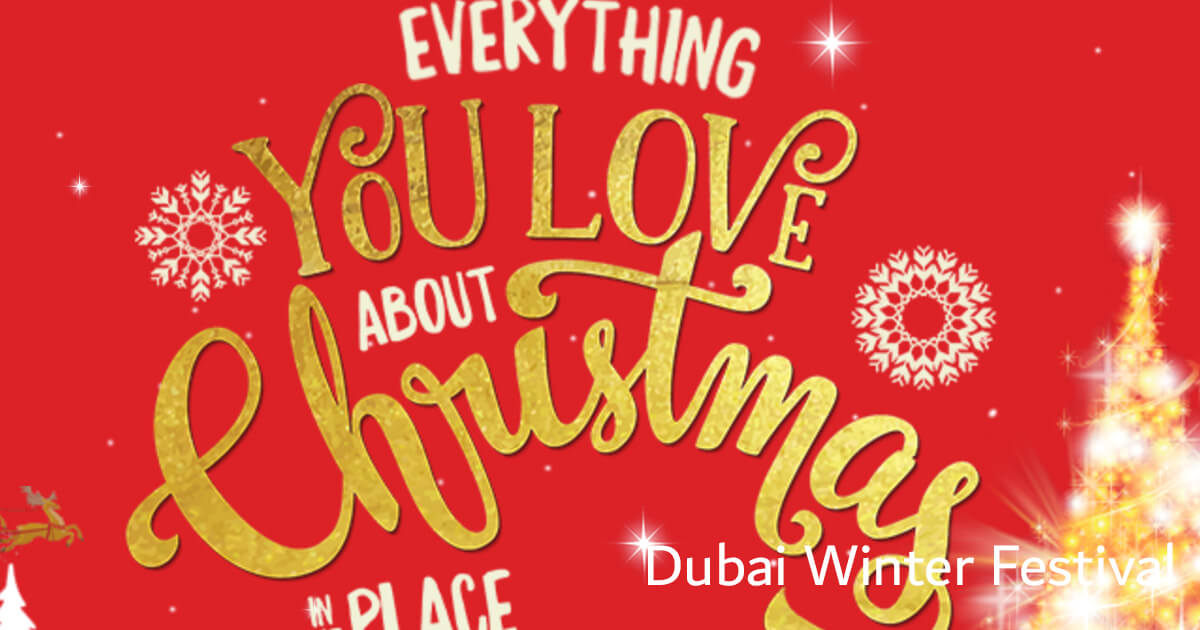7 Things not to be missed in Dubai Winter Festival